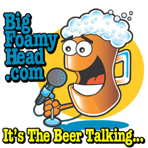 Beer Podcast Show – Beer Blues and Barbecue Show Podcast – Big Foamy Head